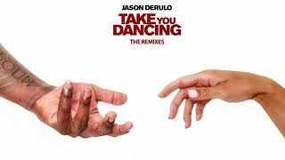 Jason Derulo - Take You Dancing (Bruno Martini Remix) [Official Audio]