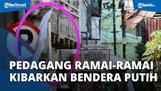 Pedagang di Kawasan Wisata Surabaya Kibarkan Bendera Putih saat PPKM: Keuangan Kami Hancur Total