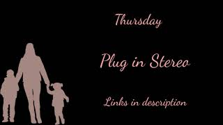 Plug In Stereo - Thursday|Lyrics