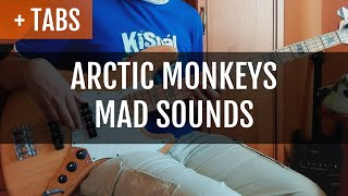 Arctic Monkeys - Mad Sounds (Bass Cover with TABS!)