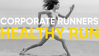 CORPORATE RUNNERS. HEALTHY RUN.
