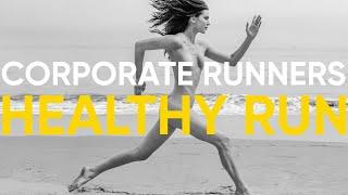 CORPORATE RUNNERS. HEALTHY RUN.