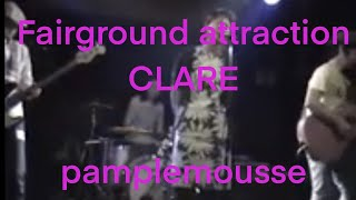 pamplemousse-Clare(Fairground Attraction's cover)
