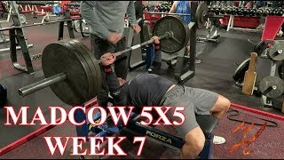 Everything HURTS! MADCOW 5x5, Complete Week 7