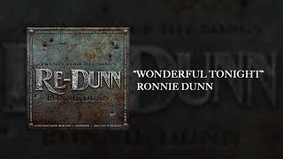 Ronnie Dunn Wonderful Tonight
