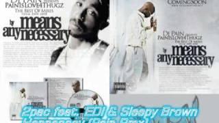 2pac feat. EDI & Sleepy Brown - Hennessey (Dj Pain Remix)