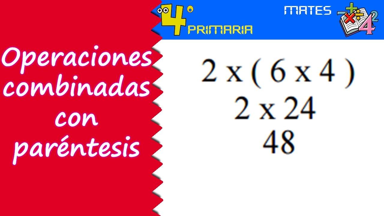 Matemáticas. 4º Primaria. Tema 3. Operaciones con paréntesis