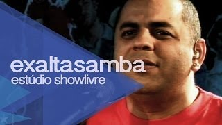 """Exaltasamba em """"Fui"""" no Estúdio Showlivre 2009"""