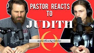 A Perfect Circle   Judith  PASTOR Reaction + Lyrical Analysis