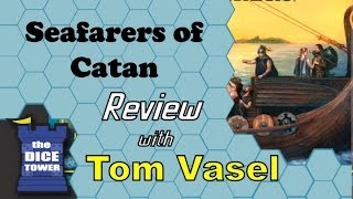 Seafarers of Catan - with Tom Vasel