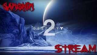 Стрим из говна и веток - Destiny 2 - Ксенофаг для Hellg