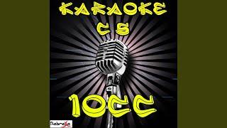 Feel the Love (Karaoke Version) (Originally Performed By 10cc)