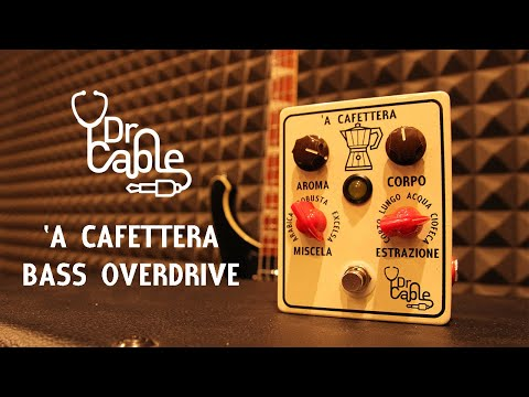 Dr. Cable 'A Cafettera - Bass Overdrive