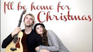 I'll Be Home For Christmas (ORIGINAL second verse) - Kenzie Nimmo & Harris Heller