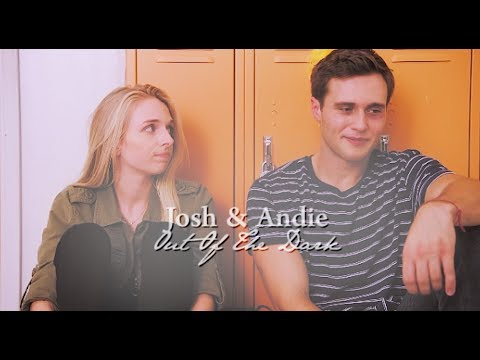 Josh & Andie | Out Of The Dark (+S3)