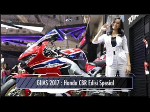 GIIAS 2017 : Honda CBR Edisi Spesial I OTO.COM