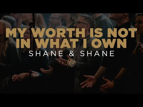 My Worth is Not in What I own