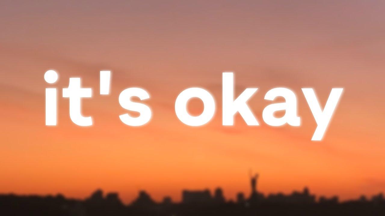 Nightbirde – It's Okay (Lyrics)