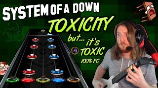 SYSTEM OF A DOWN ~ Toxicity 100% FC but it's a toxic meme