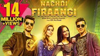 Nachdi Firaangi  Kanika Kapoor