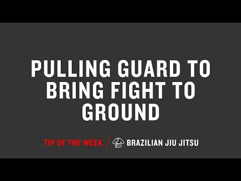 Pulling Guard To Bring Fight To Ground