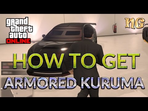 GTA 5 Online: How To Get Kuruma Armored Version