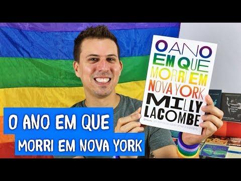 Eu Leio LGBT | O Ano Em Que Morri Em Nova York