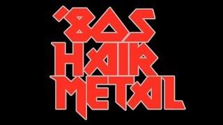 Ultimate Hair Metal Playlist   Best of Glam/Hair Metal/'80s Rock