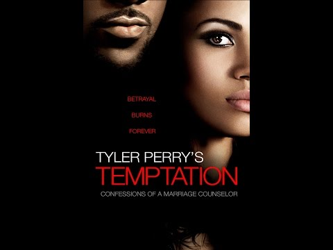 Tyler Perry Video - Temptation: Confessions of a Marriage Counselor