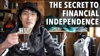 """The secret to Financial Independence (""""How I retired early"""")"""