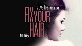 "Ace Quips ft. Mike Green -- ""Fix Yo Hair"""