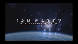 IAN PARRY - In Flagrante Delicto