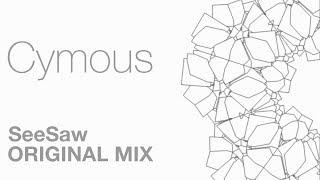 SeeSaw - Cymous (Original Mix)