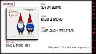 Soy Un Gnomo- David El Gnomo - Los Gnomos [official Audio]