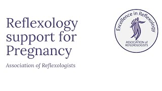 Reflexology support for Pregnancy