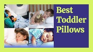 Best Toddler Pillows 2021 - Top 5 Toddler Pillow Reviews & Buying Guide