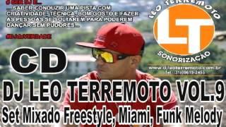 SET MIXADO FREESTYLE MIAMI BASS FUNK MELODY  BY DJ LEO TERREMOTO