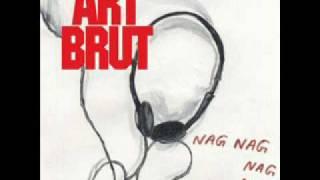 Nag Nag Nag Nag - Art Brut