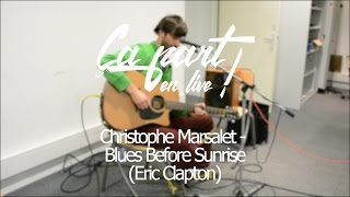 Christophe Marsalet   Blues Before Sunrise (Eric Clapton)