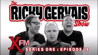 The Ricky Gervais Show - XFM Series 1, Episode 16