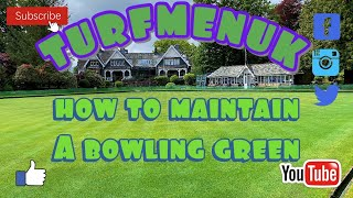 How to maintain a Bowling Green, an Introduction to Fitz Park Bowling Club.