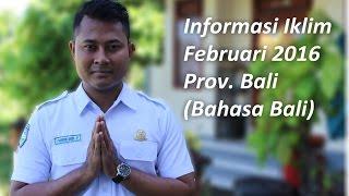 Informasi Iklim Prov Bali  Februari 2016 Bahasa Bali