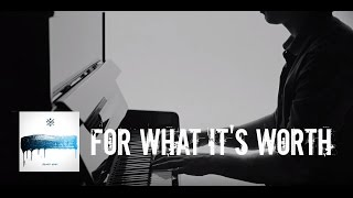 Kygo feat. Angus & Julia Stone - For What It's Worth (Piano)