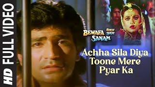 Achha Sila Diya Toone Mere Pyar Ka Full Video | Bewafa Sanam | Krishan Kumar, Shilpa S | Sonu Nigam