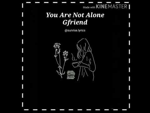 YOU ARE NOT ALONE LYRICS ROMANIZED, INDO - GFRIEND