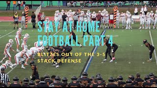 Stay at Home Football Part 4: Blitzes out of the 3-5 Stack Defense