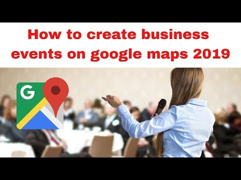 How to create business events on google maps 2019