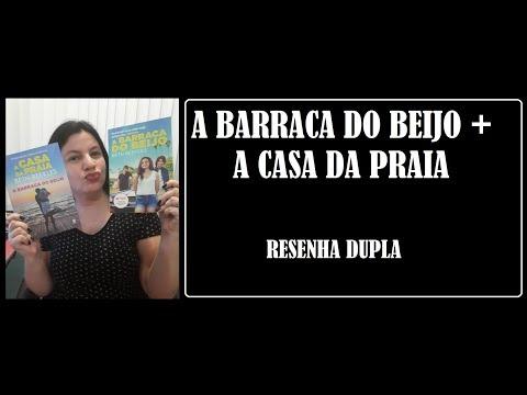 A BARRACA DO BEIJO + A CASA DA PRAIA I RESENHA DUPLA I BETH REEKLESS