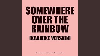 Somewhere Over The Rainbow (In The Style Of Ray Charles & Johnny Mathis)