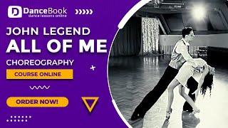 "John Legend ""All of me"" - Wedding Dance Choreography - Pierwszy Taniec - Step By Step [EN] [PL]"